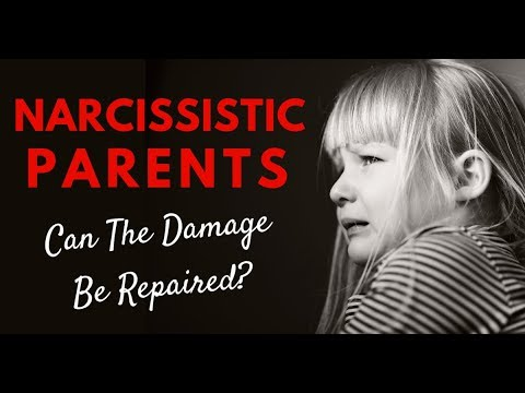 Narcissistic Parents – Can The Damage Be Repaired?