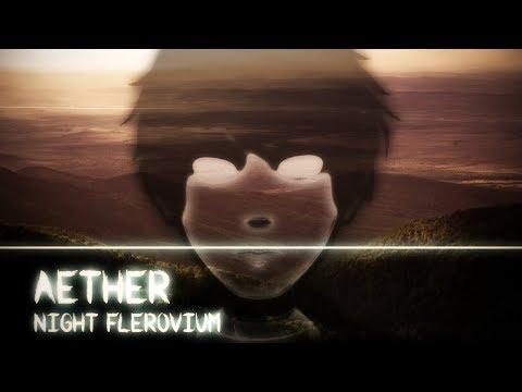 Night Flerovium - Aether (Original Mix)