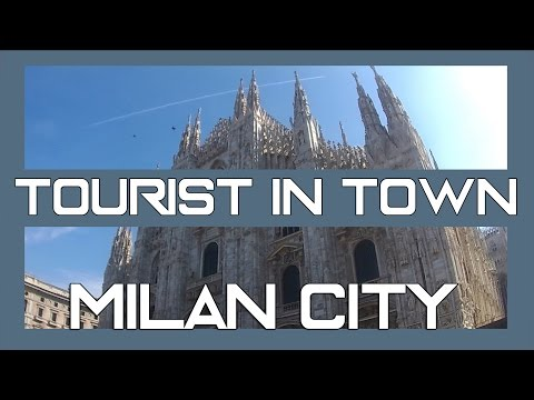 Guide of Milan city | Tourist in town #1