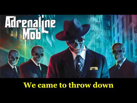 Adrenaline Mob - The  mob is back - with lyrics