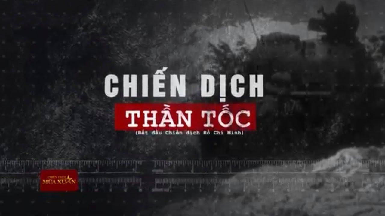 Chiến dịch Hồ Chí Minh bắt đầu | VTV24