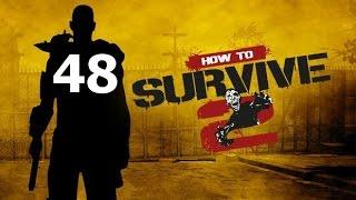 Прохождение How To Survive 2 - Часть 48: Человек человеку волк