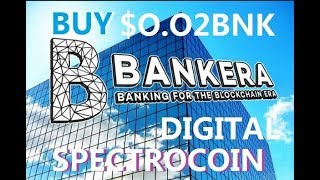 Bankera Initial Coin Offering in Spectrocoin $0.02 Buy BNK ICO 28.01.2018