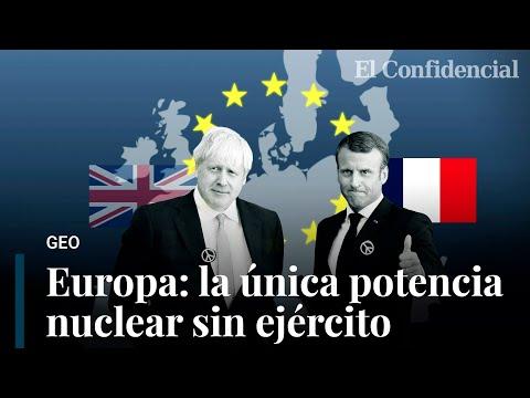 La rivalidad nuclear entre Francia y Reino Unido que dejó a Europa sin ejército