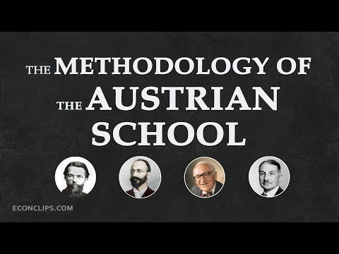🇦🇹 The Methodology of the Austrian School of Economics