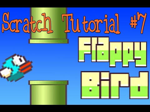 Scratch Tutorial 7: Flappy Bird