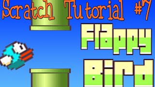 Scratch Tutorial 7: Flappy Bird