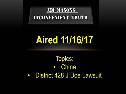 Jim Mason's Inconvenient Truth 11/16/17