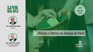[LIVE] Dízimos e Ofertas na Teologia do Pacto   Rev. Jailson dos Santos (IPMiramar)