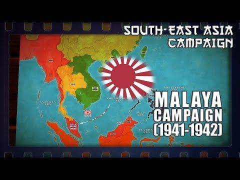 WW2 In South-East Asia | Malayan Campaign (1941-1942)