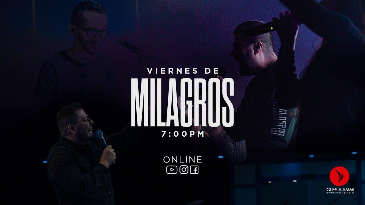 🔴EN VIVO - Una Iglesia de Avanzada - Viernes de Milagros - 10 de Julio 2020