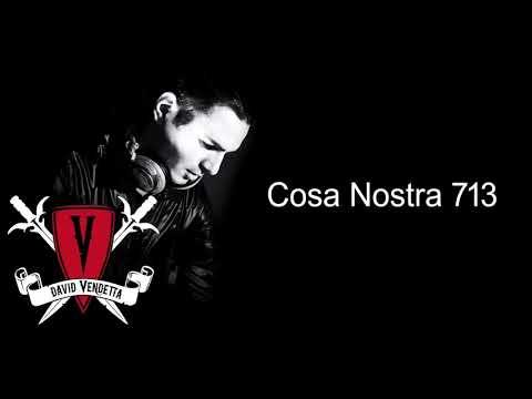 191118 - David Vendetta - Cosa Nostra Podcast 713