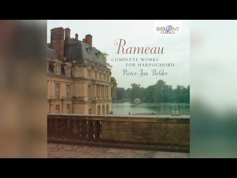 Rameau: Complete Works For Harpsichord (Full Album)