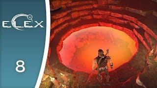 Ready for a nice lava bath - Let's Play ELEX #8