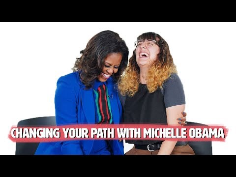 Michelle Obama Gives Advice on Changing Your Path