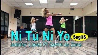 Ni Tú Ni Yo - Jennifer Lopez Ft Gente de Zona - Zumba with SagitS