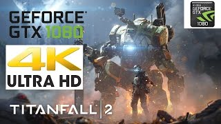 Titanfall 2 (PC)4K NVIDIA GTX 1080 i7 6800k Gameplay with FPS Counter