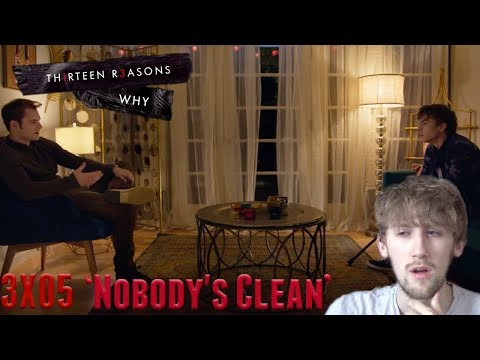 13 Reasons Why Season 3 Episode 5 - 'Nobody's Clean' Reaction
