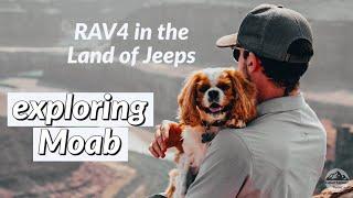 RAV4 Overland Adventure iฑ Utah | Pt. 2 Off-road in Moab