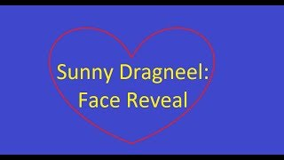 Sunny Dragneel's Face Reveal