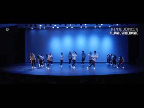 Alliance Streetdance | Breaking Ground 2016 [Official]