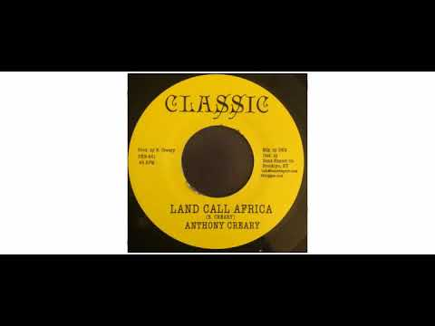 "Anthony Creary - Land Call Africa - 7"" - Classic"