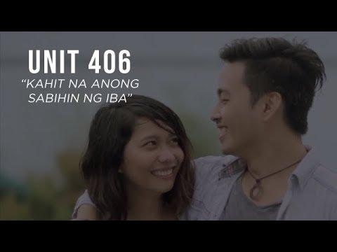 Unit 406 - Kahit Na Anong Sabihin Ng Iba