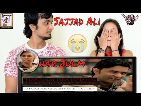Sajjad Ali || Har Zulm Pakistani Official Song Video || Indian Reaction