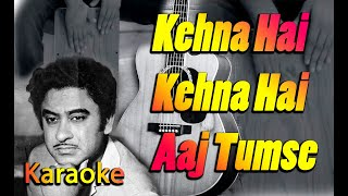 Kehna Hai | Karaoke | Sing Along | Classic Bollywood Hindi Song