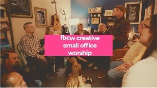 Small Office Worship