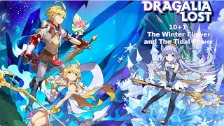 10+1: Dragalia Lost - The Winter Flower and The Tidal Power