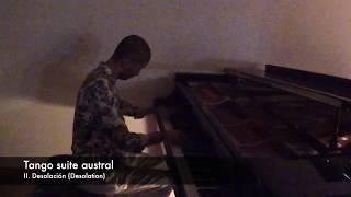 Desolación (Desolation) Tango. Composition and performed by Daniel Vega.