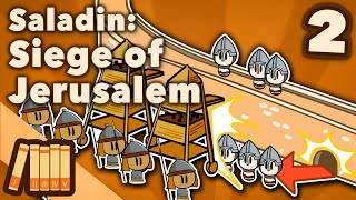 Saladin & the 3rd Crusade - Siege of Jerusalem - Extra History - #2