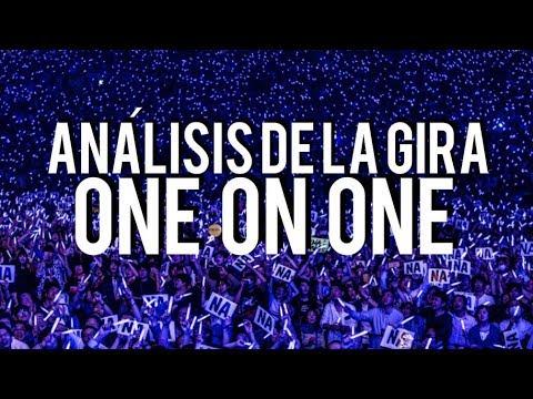 ANÁLISIS DE LA GIRA: ONE ON ONE #ESPECIALONEONONE