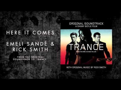 Emeli Sandé |  Here It Comes (ft. Rick Smith) - Trance Soundtrack