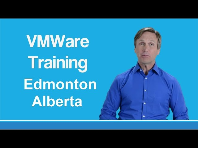 VMware training Edmonton Alberta