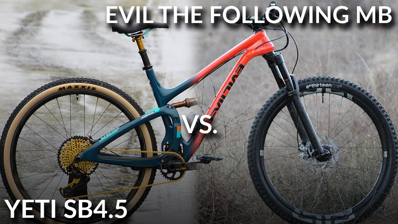 Yeti SB4.5 vs. Evil The Following MB (Mid Travel 29er Comparison ... 26e260a53