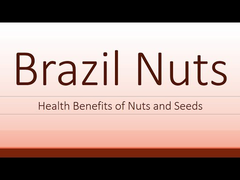 Health Benefits of Brazil Nuts Brazil Nuts Nutrition Facts Super Nuts and Seeds