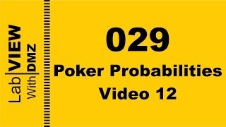 029 - Poker Probabilities - Video 12 - LabView with DMZ