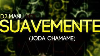 Dj Manu Mix Elvis SUAVEMENTE JoDiTa Mix Wuepa