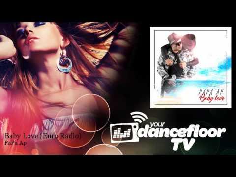 PaPa Ap - Baby Love - Euro Radio