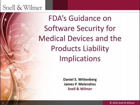 FDA's Guidance on Software Security for Medical Devices and the Products Liability Implications