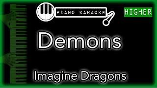Demons (HIGHER +3) - Imagine Dragons - Piano Karaoke Instrumental