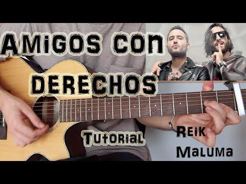 """Cómo tocar """"Amigos Con Derechos"""" Reik ft. Maluma En guitarra. TUTORIAL FÁCIL"""