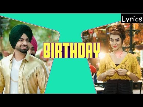 Jordan Sandhu Birthday Lyrics | Jassi X | Bunty Bains | Latest Punjabi Songs 2017