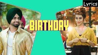 Jordan Sandhu Birthday Lyrics | Jassi X | Bunty Bains | Latest Punjabi Songs 2017