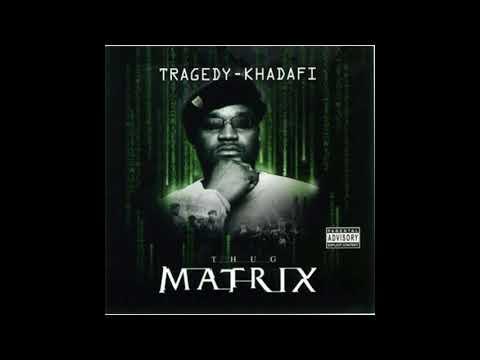 Tragedy Khadafi - Thug Matrix (Full Album)