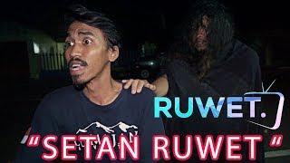 "Download Video RUWET TV "" SETAN RUWET "" MP3 3GP MP4"