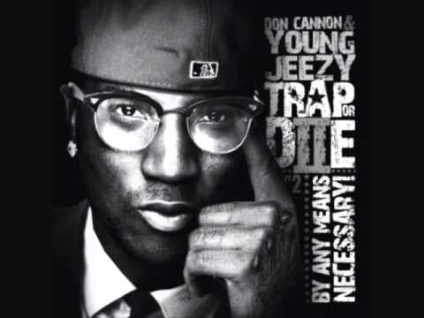 Young Jeezy Trappin' Ain't Dead Ft. Bun B Trap Or Die 2