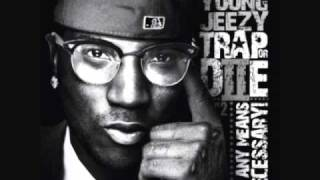Young Jeezy- Trappin